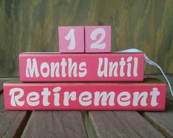 Retirement Countdown Reversible/hand painted/Vacation countdown Wood Blocks Weeks Until Months until wood Shelf Sitter/ retirement gift