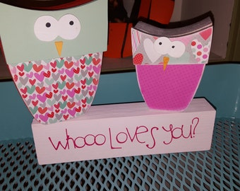 Valentine owl decoration WHOOO Loves you?