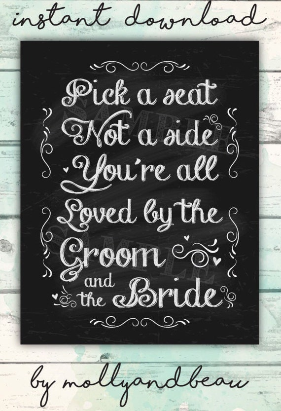 Pick A Seat Not A Side Wedding Seating Sign Cute Way To