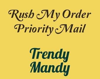 Rush my Order | Priority Mail