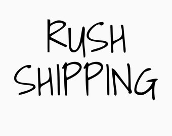 RUSH SHIPING