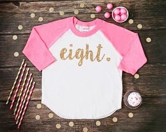 Eight Year Old Birthday Shirt   Eighth Birthday Girl Shirt   8 Year Birthday Shirt   8th Birthday Shirt   Birthday Girl Outfit   Raglan