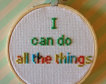 I Can Do All The Things - 4 inch cross stitch - ombre