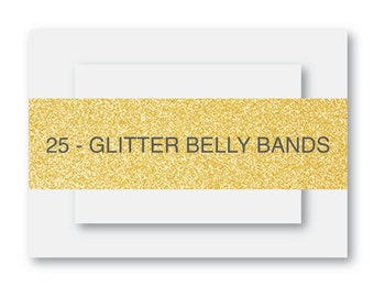 25 - (More Colors Available) Glitter Belly Band - Gold or Silver
