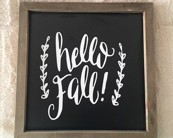 Hello Fall chalkboard sign