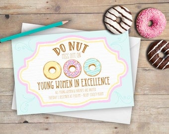 LDS Young Women in Excellence DIGITAL invitation OR New Beginnings invite - Do Nut Miss Out on Personal Progress theme