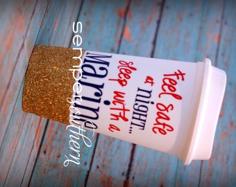 Feel safe at night...sleep with a Marine glitter reusable travel coffee cup