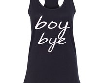 Boy Bye Lemonade Inspired Tank Top/ I'm Sorry/ I ain't sorry/Fumny Shirt