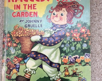 Book - First Edition - Raggedy Ann in the Garden – 1943 by Johnny Gruelle
