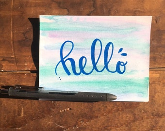 Hello watercolor wash hand painted and hand lettered greeting card
