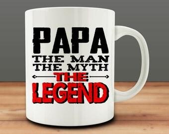 Papa The Man The Myth The Legend mug, funny papa mug (M103)