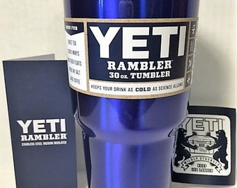 YETI RAMBLER!  30 oz yeti rambler custom powder coated Intense Blue. Awesome cup. Prices start at 41.00 for lowball and go up from there.