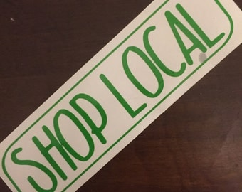 """3""""x12"""" Shop local Decal"""