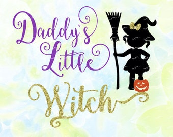 Little Daddys Witch svg, dxf, eps, studio v3, jpg, png, file for Silhouette Cameo, Curio, cut file for cutting machines, instant download