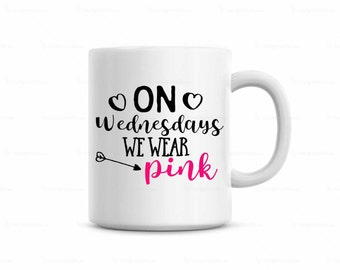 coffee mug, on wednesdays we wear pink coffee mug, mean girls coffee mug, funny coffee mug, cute coffee cup, coffee lover gift, tea mug