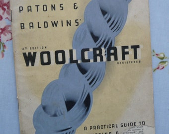 Vintage original Patons and Baldwins 1940s wartime Practical Guide to Knitting and Crochet