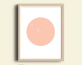 DREAMS printable art, pink Typography print, dreamer wall art, modern minimalist, art print,instant download, digital print, 8X10 print