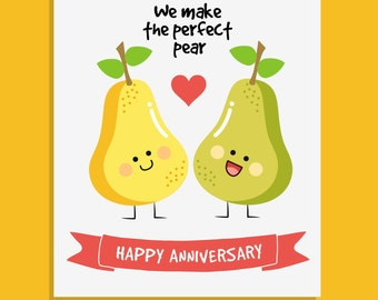 We Make The Perfect Pear Happy Anniversary Card
