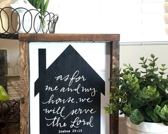 As for me and my house we will serve the Lord- wood faith sign