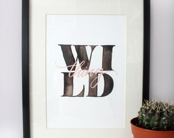 Hand Lettered Print - Wild Thing