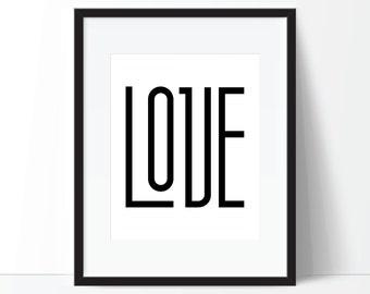 Love Print, Love Art, Typography Print, Modern Print, Minimalist Print, Digital Download, Printable Wall Art