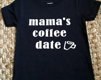 Mama's coffee date tee