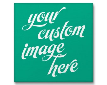 Custom Canvas Print, Custom Print, Photo Canvases, Stretched Canvas, Wall Art Canvas, Print Your Image