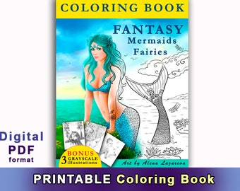 Printable Digital Download-COLORING BOOK Fantasy Mermaids & Fairies: Amazing coloring book for all ages.