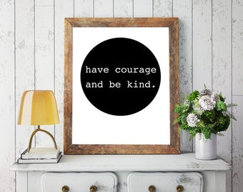 Have Courage and Be Kind -- poster file