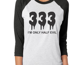Funny Halloween Shirts, I'm Only Half Evil, Halloween Shirts Women, Funny Graphic Tees, Funny TShirts, Womens TShirts, Womens Graphic Tees