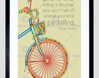Quote Claude Pepper Life Is Like Riding Bicycle Typography Poster Print FEQU021