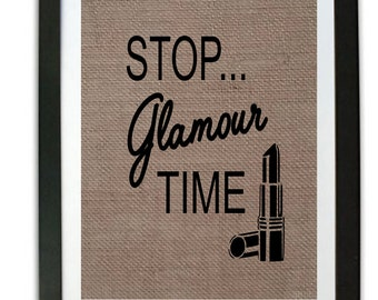 Funny Bathroom Burlap Print Bathroom Print Rustic Home Decor Stop Glamour Time