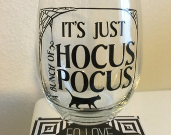 Its just a bunch of hocus pocus stemless wine glass, hocus pocus, halloween wine glass