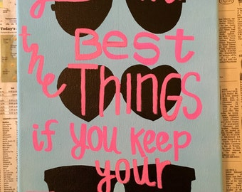 """Dr Seuss Quote """"You'll miss the best things..."""""""