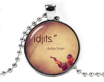 Idjits Pendant Necklace Supernatural Bobby Singer Quote Fandom Jewelry Geeky Fangirl Fanboy