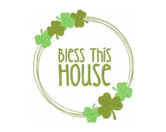 Irish Bless This House - machine embroidery design