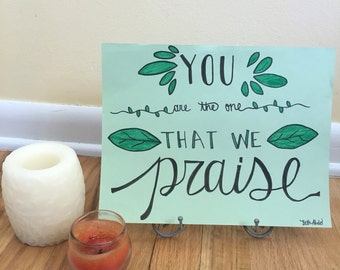 You are the One that we Praise - Song Calligraphy