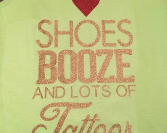 Shoes, Booze and Tattoos!!