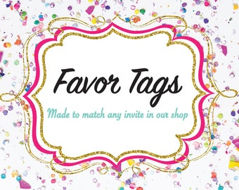 Favor Tags-- Made to Match