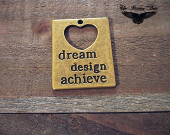 Word Charm Pendant Quote Charm Antiqued Bronze Dream Design Achieve Inspirational Charm Quote Pendant Charms by the Piece