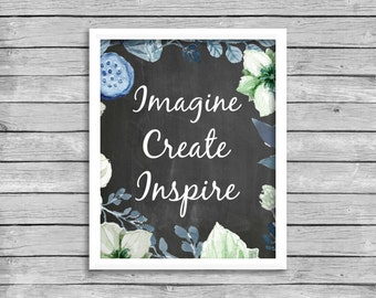 Imagine Create Inspire Print Quote, Floral Wreath Chalkboard Wall Art Quote Print Printable, INSTANT DOWNLOAD, Craft Room Quote Print Decor