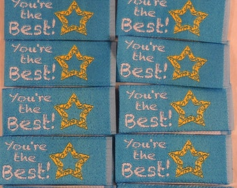 Sewing Labels - Your The Best - Clothing Labels, Woven Labels