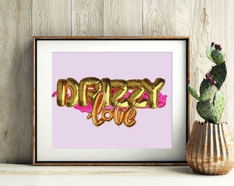"Drake ""Drizzy Love"" Digital Gold Balloons Print, Instant Download, Drake Poster, Drake Print, Pink, Gold"