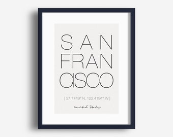 Printable San Francisco City Print, San Francisco Coordinates Poster, Minimalist Typography Art, City Wall Art, Digital Download Picture JPG