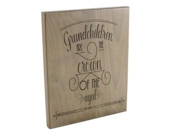 Grandparents Gift/ Christian Gift/ Grandkids/ Scripture Art/ Christian Sign/ Encouragement/ Grandparent Gift/ Grandchildren