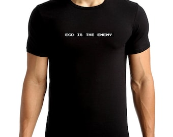Ego is the Enemy T-Shirt