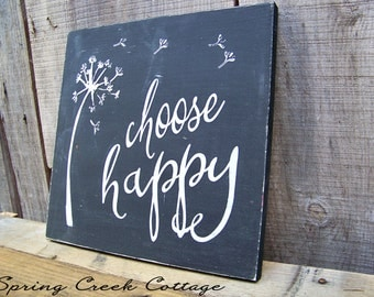 Signs, Choose Happy, Inspirational Sayings, Rustic Wood Signs,  Handpainted, Custom Signs, Quotes, Wood Signs, Home Decor, Made To Order!