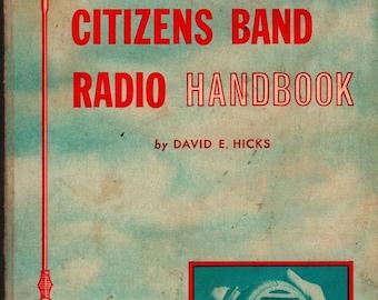 Citizens Band Radio Handbook - David E. Hicks - 1964 - Vintage Book