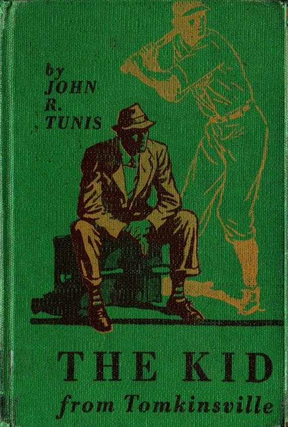 The Kid from Tomkinsville - John R. Tunis - Jay Hyde Barnum - 1940 - Vintage Kids Book