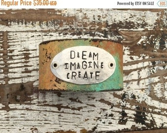 30% OFF SUPER SALE- Stamped Leather Cuff-Dream -Imagine-Create-Word Cuff-